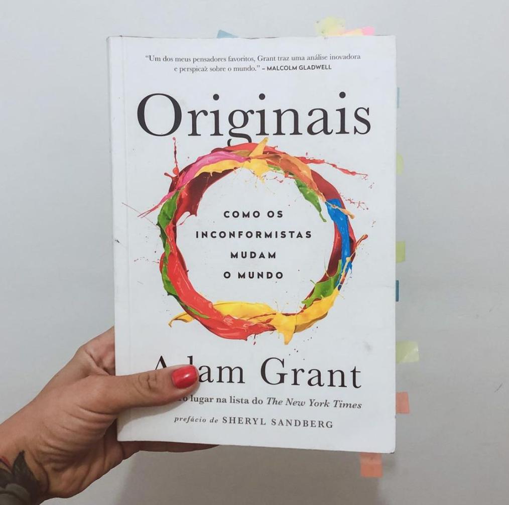 Livro Originais: Como os Inconformistas Mudam o Mundo e as coisas que me fizeram pensar